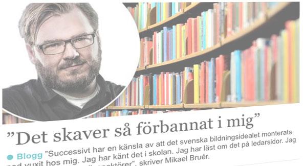 Mikael Bruérs blogginlägg.